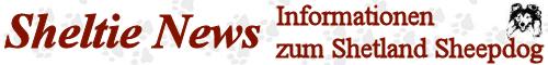 Sheltie News - unabhänige, rassespezifische Zeitschrift für alle Sheltieliebhaber